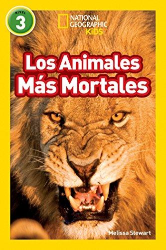 9781426326059: National Geographic Readers: Los Animales Mas Mortales (Deadliest Animals) (Libros de National Geographic para ninos / National Geographic Kids Readers)