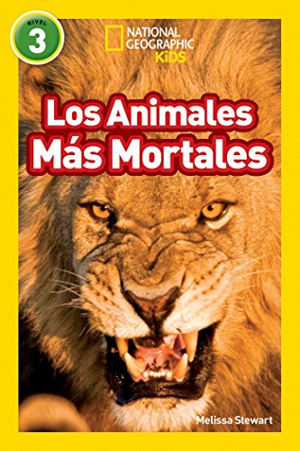 Nat Geo Readers Los Animales Mas Mortales: Melissa Stewart