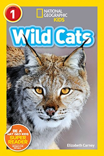 9781426326776: National Geographic Kids Readers: Wild Cats (National Geographic Kids Readers: Level 1 )