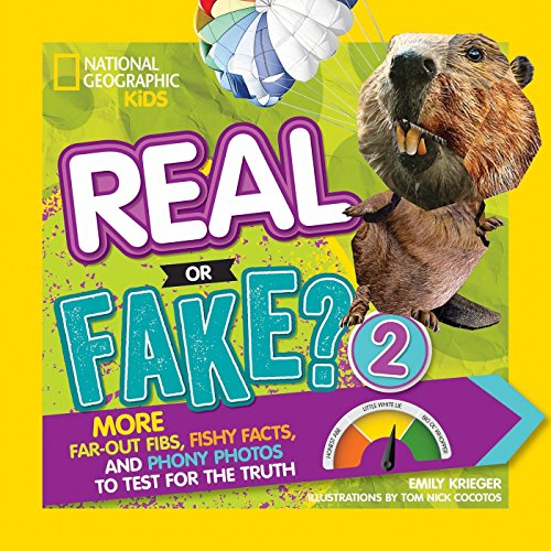 Real or Fake? 2: More Far-Out Fibs,: Krieger, Emily