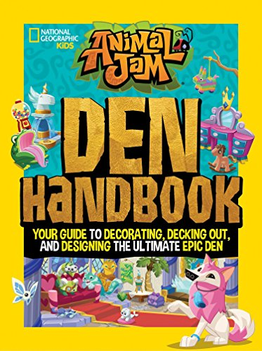 9781426331466: Animal Jam: Den Handbook: Your Guide to Decorating, Decking Out, and Designing the Ultimate Epic Den