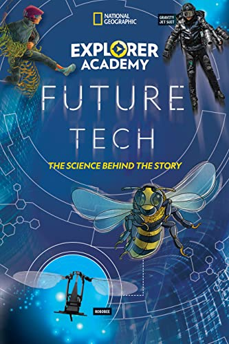 9781426339141: Explorer Academy Future Tech: The Science Behind the Story