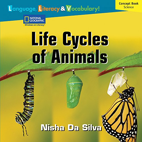 9781426350603: Windows on Literacy Language, Literacy & Vocabulary Fluent Plus (Science): Life Cycles of Animals (Rise and Shine)
