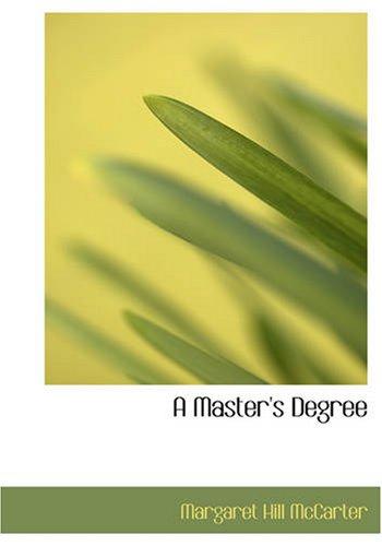 A Master's Degree: Margaret Hill McCarter