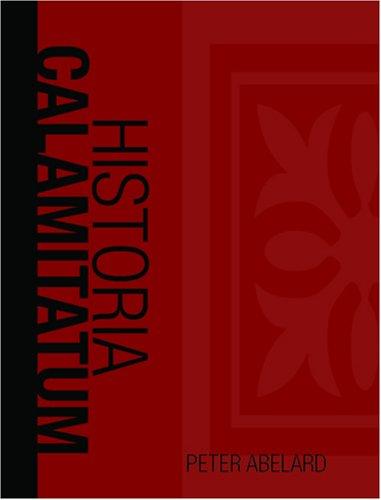 9781426402500: Historia Calamitatum: The Story of my misfortunes