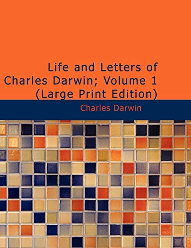 9781426403767: Life and Letters of Charles Darwin; Volume 1: Volume 1