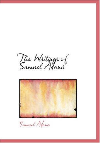 9781426403781: The Writings of Samuel Adams, Volume 2