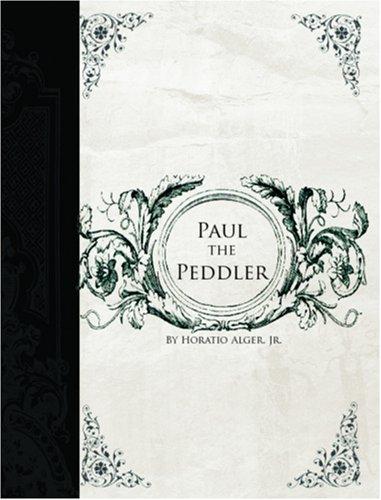 9781426407246: Paul the Peddler (Large Print Edition)
