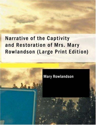 9781426410307: Narrative of the Captivity and Restoration of Mrs. Mary Rowlandson