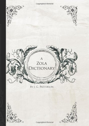 9781426412578: A Zola Dictionary: the Characters of the Rougon-Macquart Novels of Emile Zola;