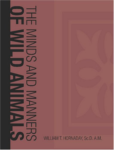 9781426412981: The Minds and Manners of Wild Animals: A Book of Personal Observations