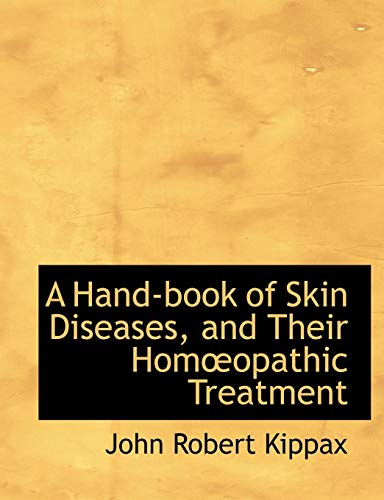 9781426413421: A Hand-book of Skin Diseases, and Their HomA