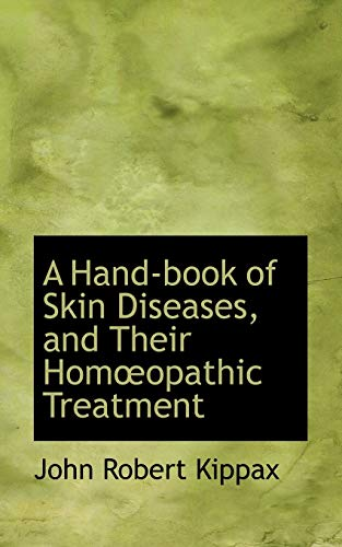 9781426414602: A Hand-book of Skin Diseases, and Their HomA
