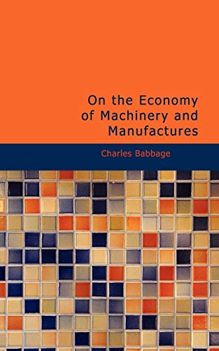 9781426415067: On the Economy of Machinery and Manufactures