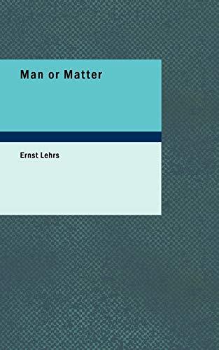 9781426419485: Man or Matter