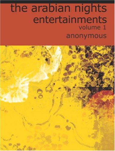9781426420641: The Arabian Nights Entertainments, Volume 1