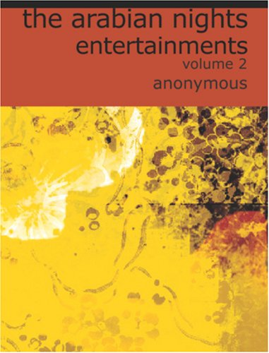 9781426420658: The Arabian Nights Entertainments, Volume 2