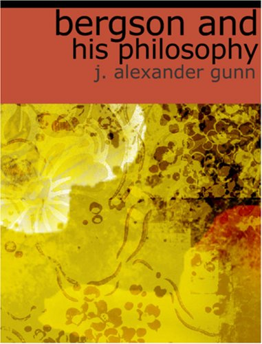 9781426420849: Bergson and His Philosophy