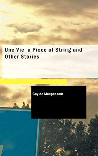 "a comparison of the piece of string and the grave two works by guy de maupassant Breaking out of the rooster coop: violent crime in there are significant differences between the two works a comparison of guy de maupassant's ""a piece of."