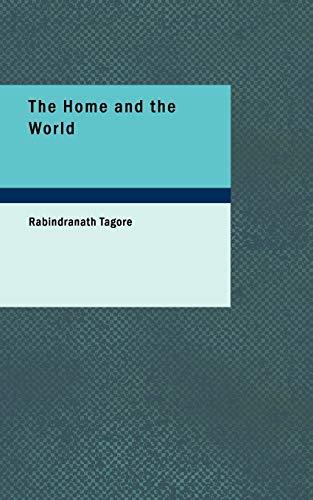 The Home and the World: Surendranath Tagore Rabindranath
