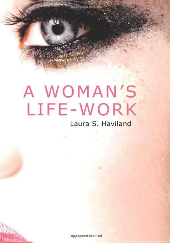 9781426422775: A Woman's Life-Work: Labors and Experiences