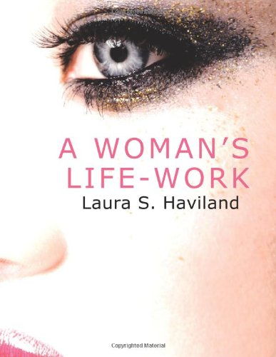 9781426423123: A Woman's Life-Work: Labors and Experiences