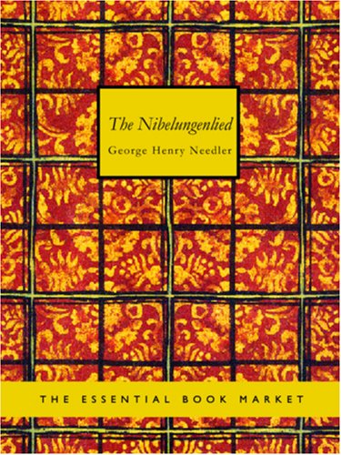 9781426423215: The Nibelungenlied: Translated into Rhymed English Verse in the Metre of the Original
