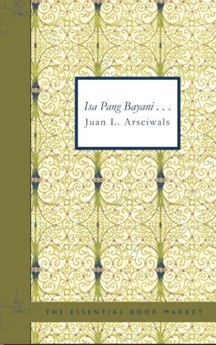 Isa Pang Bayani . . .: Juan L. Arsciwals