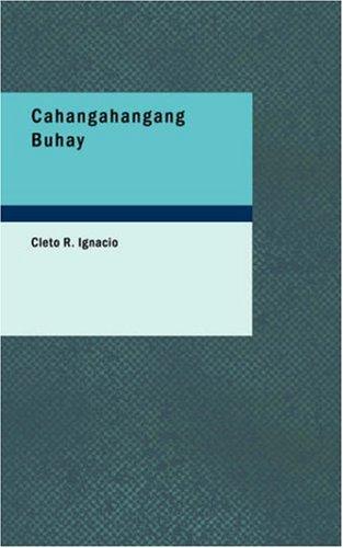 9781426424397: Cahangahangang Buhay (Tagalog Edition)