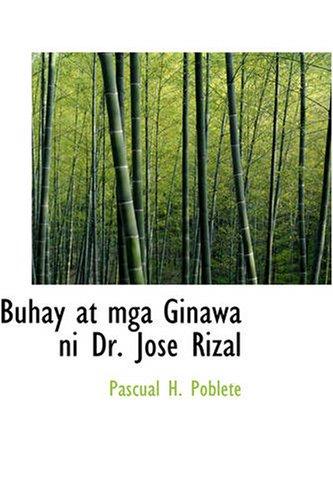 9781426424540: Buhay at mga Ginawa ni Dr. Jose Rizal (Tagalog Edition)