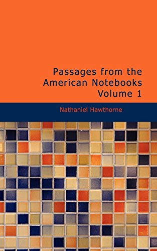 9781426425691: Passages from the American Notebooks, Volume 1