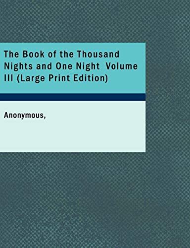 9781426432460: The Book of the Thousand Nights and One Night, Volume III
