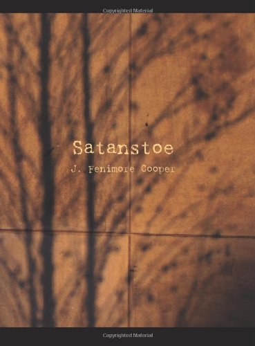 9781426432750: Satanstoe: or The Littlepage Manuscripts, a Tale of the Colony