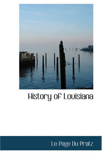 9781426434068: History of Louisiana: Or of the Western Parts of Virginia and Carolina: Containing