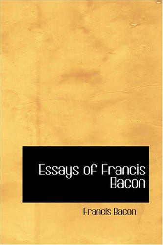 9781426436604: Essays of Francis Bacon