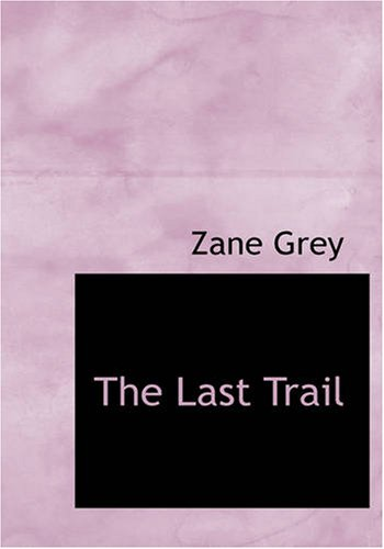 9781426438714: The Last Trail