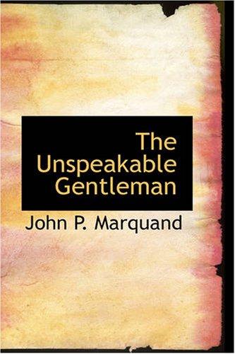 9781426439414: The Unspeakable Gentleman