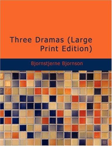 9781426439681: Three Dramas: The Editor; The Bankrupt; The King