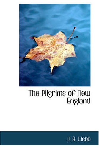 9781426440335: The Pilgrims of New England: A Tale of the Early American Settlers