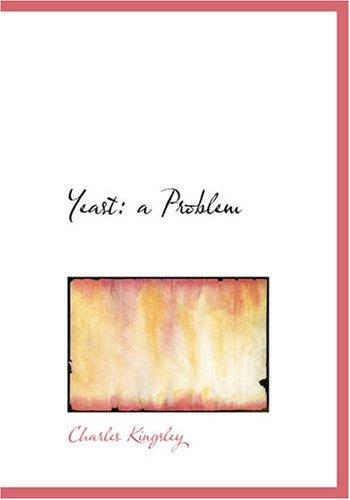 9781426441196: Yeast: a Problem