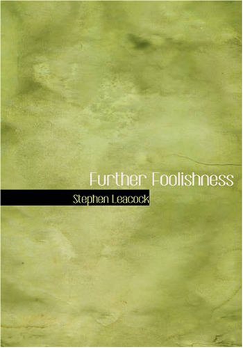 9781426447334: Further Foolishness: Sketches and Satires on The Follies of The Day