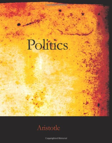 9781426449956: Politics: A Treatise on Government