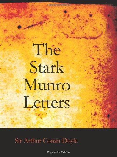 The Stark Munro Letters: Sir Arthur Conan Doyle