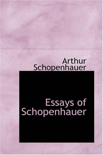 Essays of Schopenhauer (9781426456848) by Arthur Schopenhauer