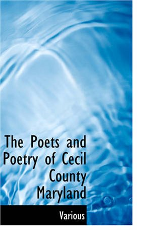 9781426460425: The Poets and Poetry of Cecil County, Maryland