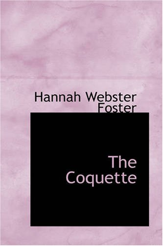 9781426460579: The Coquette