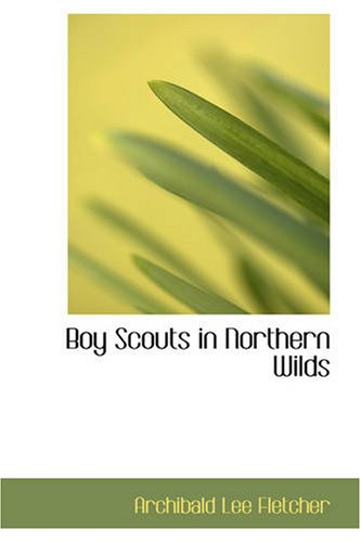 9781426461613: Boy Scouts in Northern Wilds