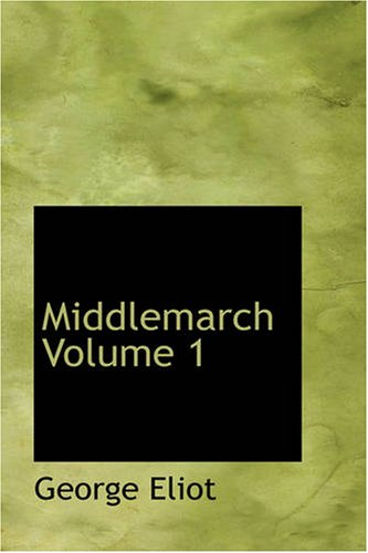 9781426461873: Middlemarch Volume 1