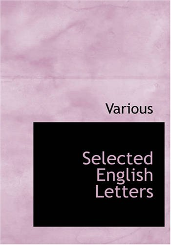 Selected English Letters: Various