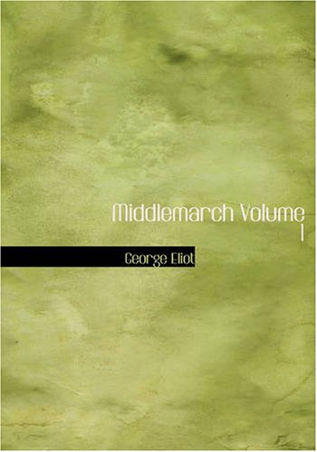 9781426462429: Middlemarch Volume 1